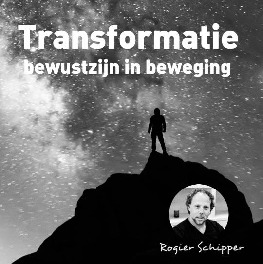 Workshop 'Transformatie Bewustzijn in Beweging' door Rogier Schippers, nieuwe datum volgt